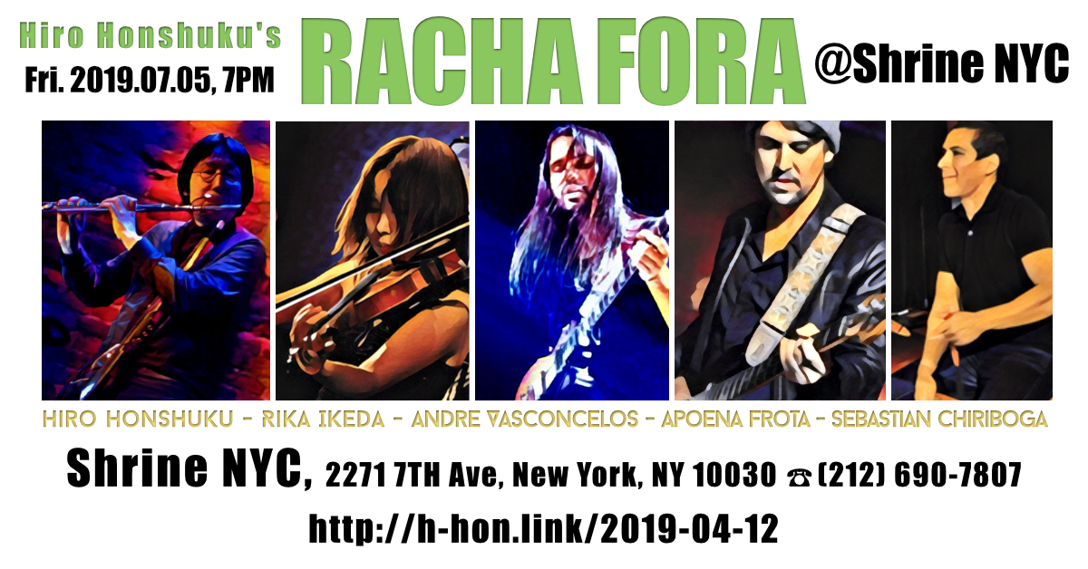 Racha Fora at Shrine NYC 2019-07-05